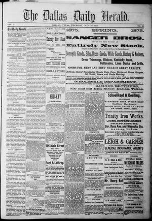 Primary view of The Dallas Daily Herald. (Dallas, Tex.), Vol. 3, No. 83, Ed. 1 Thursday, May 20, 1875