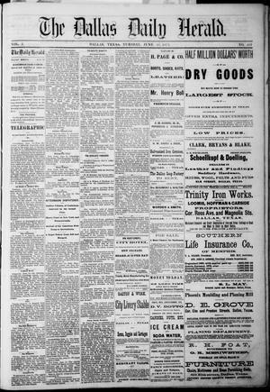 Primary view of The Dallas Daily Herald. (Dallas, Tex.), Vol. 3, No. 105, Ed. 1 Tuesday, June 15, 1875