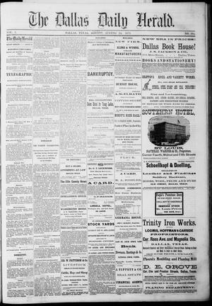 Primary view of The Dallas Daily Herald. (Dallas, Tex.), Vol. 3, No. 164, Ed. 1 Tuesday, August 24, 1875