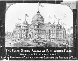 Primary view of object titled 'Texas Spring Palace'.