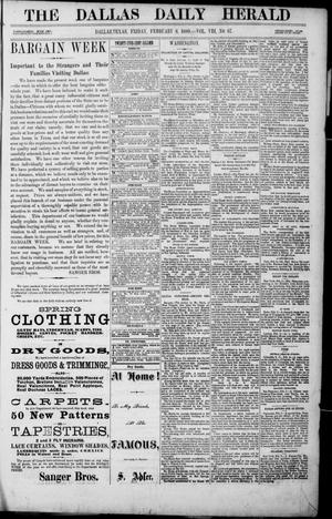 Primary view of object titled 'The Dallas Daily Herald. (Dallas, Tex.), Vol. 8, No. 67, Ed. 1 Friday, February 6, 1880'.