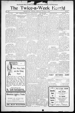 Primary view of object titled 'The Twice-a-Week Herald. (Amarillo, Tex.), Vol. 21, No. 46, Ed. 1 Friday, June 8, 1906'.