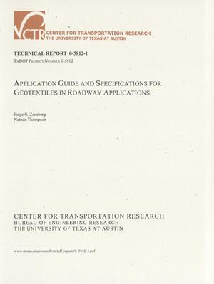 Primary view of object titled 'Application guide and specifications for geotextiles in roadway applications'.