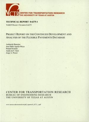 Primary view of object titled 'Project report on the continued development and analysis of the Flexible Pavements Database'.