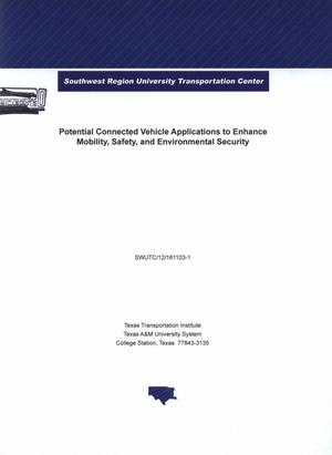 Primary view of object titled 'Potential connected vehicle applications to enhance mobility, safety, and environmental security'.