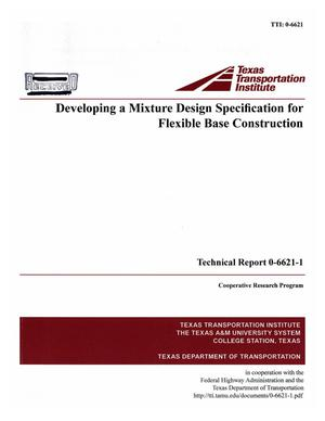 Developing a mixture design specification for flexible base construction