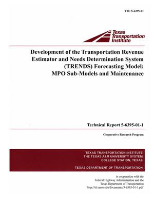 Development of the Transportation Revenue Estimator and Needs Determination System (TRENDS) forecasting model: MPO sub-models and maintenance