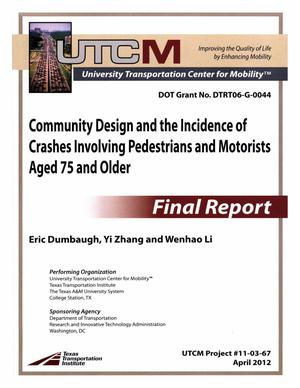 Primary view of object titled 'Community design and the incidence of crashes involving pedestrians and motorists aged 75 and older'.