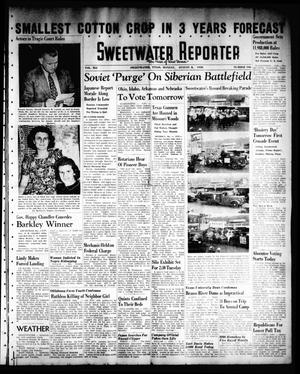 Primary view of object titled 'Sweetwater Reporter (Sweetwater, Tex.), Vol. 41, No. 108, Ed. 1 Monday, August 8, 1938'.