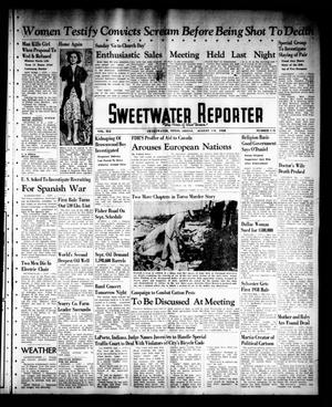 Primary view of object titled 'Sweetwater Reporter (Sweetwater, Tex.), Vol. 41, No. 118, Ed. 1 Friday, August 19, 1938'.