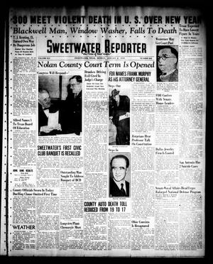 Primary view of object titled 'Sweetwater Reporter (Sweetwater, Tex.), Vol. 41, No. 222, Ed. 1 Monday, January 2, 1939'.