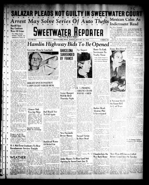 Primary view of object titled 'Sweetwater Reporter (Sweetwater, Tex.), Vol. 41, No. 230, Ed. 1 Sunday, January 15, 1939'.