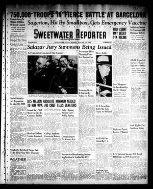 Primary view of object titled 'Sweetwater Reporter (Sweetwater, Tex.), Vol. 41, No. 231, Ed. 1 Monday, January 16, 1939'.