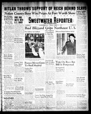 Primary view of object titled 'Sweetwater Reporter (Sweetwater, Tex.), Vol. 41, No. 276, Ed. 1 Monday, March 13, 1939'.