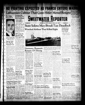 Primary view of object titled 'Sweetwater Reporter (Sweetwater, Tex.), Vol. 41, No. 287, Ed. 1 Monday, March 27, 1939'.