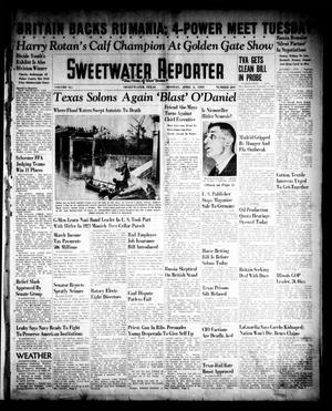 Primary view of object titled 'Sweetwater Reporter (Sweetwater, Tex.), Vol. 41, No. 293, Ed. 1 Monday, April 3, 1939'.