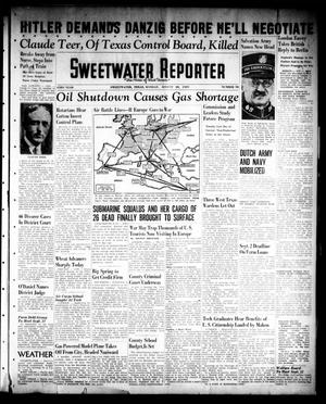 Primary view of object titled 'Sweetwater Reporter (Sweetwater, Tex.), Vol. 43, No. 98, Ed. 1 Monday, August 28, 1939'.
