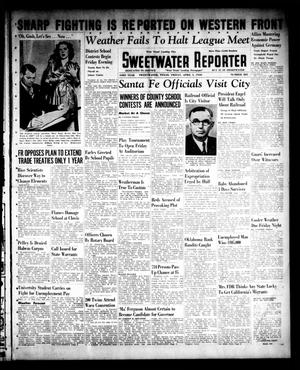 Sweetwater Reporter (Sweetwater, Tex.), Vol. 43, No. 285, Ed. 1 Friday, April 5, 1940