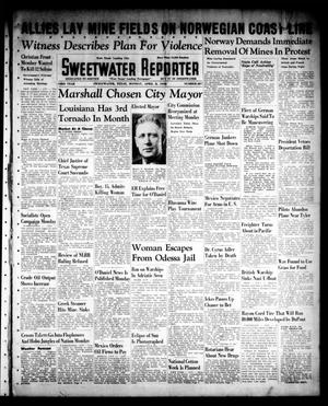 Primary view of object titled 'Sweetwater Reporter (Sweetwater, Tex.), Vol. 43, No. 287, Ed. 1 Monday, April 8, 1940'.