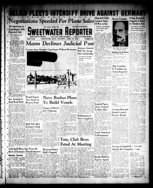 Primary view of object titled 'Sweetwater Reporter (Sweetwater, Tex.), Vol. 43, No. 290, Ed. 1 Thursday, April 11, 1940'.