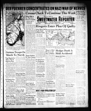 Sweetwater Reporter (Sweetwater, Tex.), Vol. 43, No. 307, Ed. 1 Monday, May 6, 1940