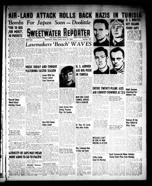 Sweetwater Reporter (Sweetwater, Tex.), Vol. 46, No. 101, Ed. 1 Friday, April 23, 1943