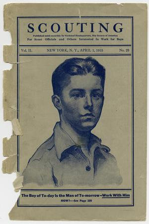 Scouting, Volume 2, Number 23, April 1, 1915