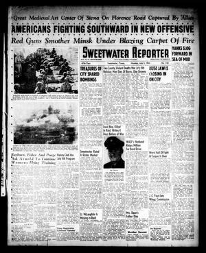 Primary view of object titled 'Sweetwater Reporter (Sweetwater, Tex.), Vol. 47, No. 152, Ed. 1 Monday, July 3, 1944'.