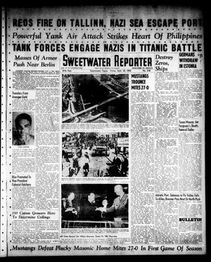 Primary view of object titled 'Sweetwater Reporter (Sweetwater, Tex.), Vol. 47, No. 218, Ed. 1 Friday, September 22, 1944'.