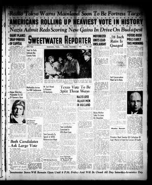 Primary view of object titled 'Sweetwater Reporter (Sweetwater, Tex.), Vol. 47, No. 257, Ed. 1 Tuesday, November 7, 1944'.