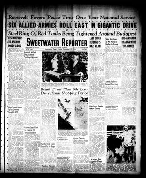 Primary view of object titled 'Sweetwater Reporter (Sweetwater, Tex.), Vol. 47, No. 266, Ed. 1 Friday, November 17, 1944'.