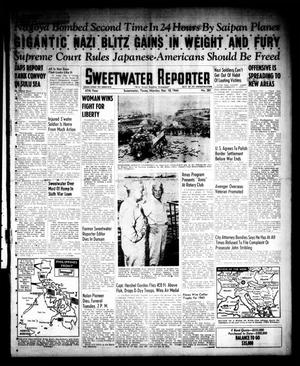 Primary view of object titled 'Sweetwater Reporter (Sweetwater, Tex.), Vol. 47, No. 281, Ed. 1 Monday, December 18, 1944'.