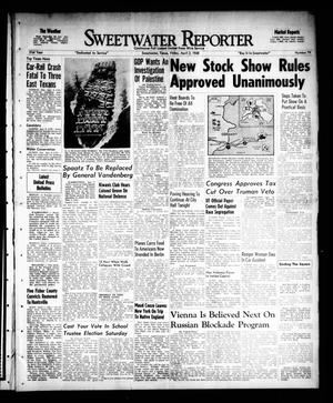 Primary view of object titled 'Sweetwater Reporter (Sweetwater, Tex.), Vol. 51, No. 79, Ed. 1 Friday, April 2, 1948'.
