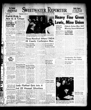 Primary view of object titled 'Sweetwater Reporter (Sweetwater, Tex.), Vol. 51, No. 94, Ed. 1 Tuesday, April 20, 1948'.
