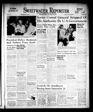 Primary view of object titled 'Sweetwater Reporter (Sweetwater, Tex.), Vol. 51, No. 199, Ed. 1 Friday, August 20, 1948'.