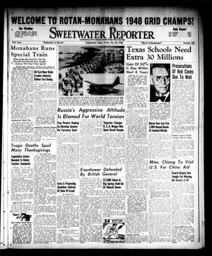Primary view of object titled 'Sweetwater Reporter (Sweetwater, Tex.), Vol. 51, No. 283, Ed. 1 Friday, November 26, 1948'.
