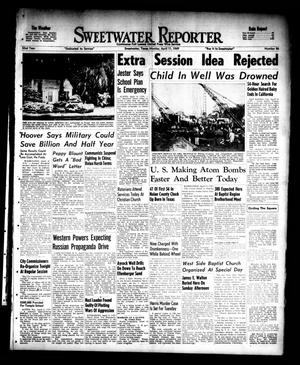Primary view of object titled 'Sweetwater Reporter (Sweetwater, Tex.), Vol. 52, No. 86, Ed. 1 Monday, April 11, 1949'.