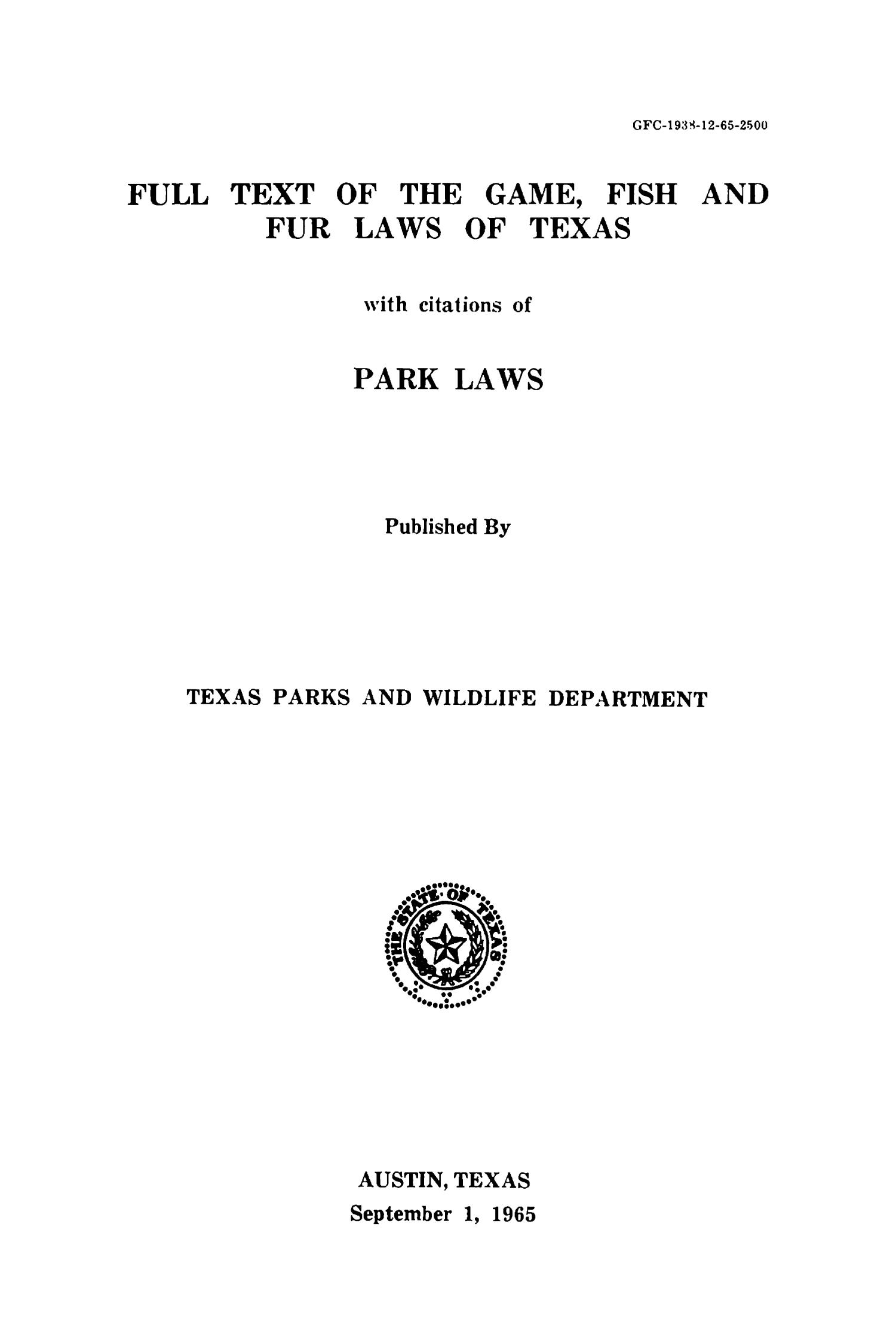 Full Text of the Game, Fish and Fur Laws of Texas with citations of Park Laws, 1965                                                                                                      Title Page