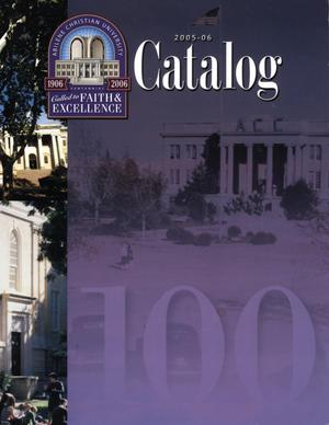 Catalog of Abilene Christian University, 2005-2006