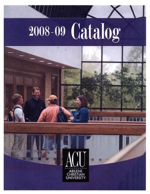 Primary view of object titled 'Catalog of Abilene Christian University, 2008-2009'.