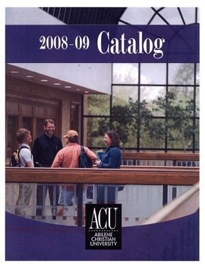 Primary view of Catalog of Abilene Christian University, 2008-2009