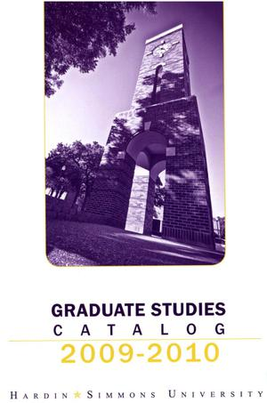 Primary view of object titled 'Catalog of Hardin-Simmons University, 2009-2010 Graduate Bulletin'.