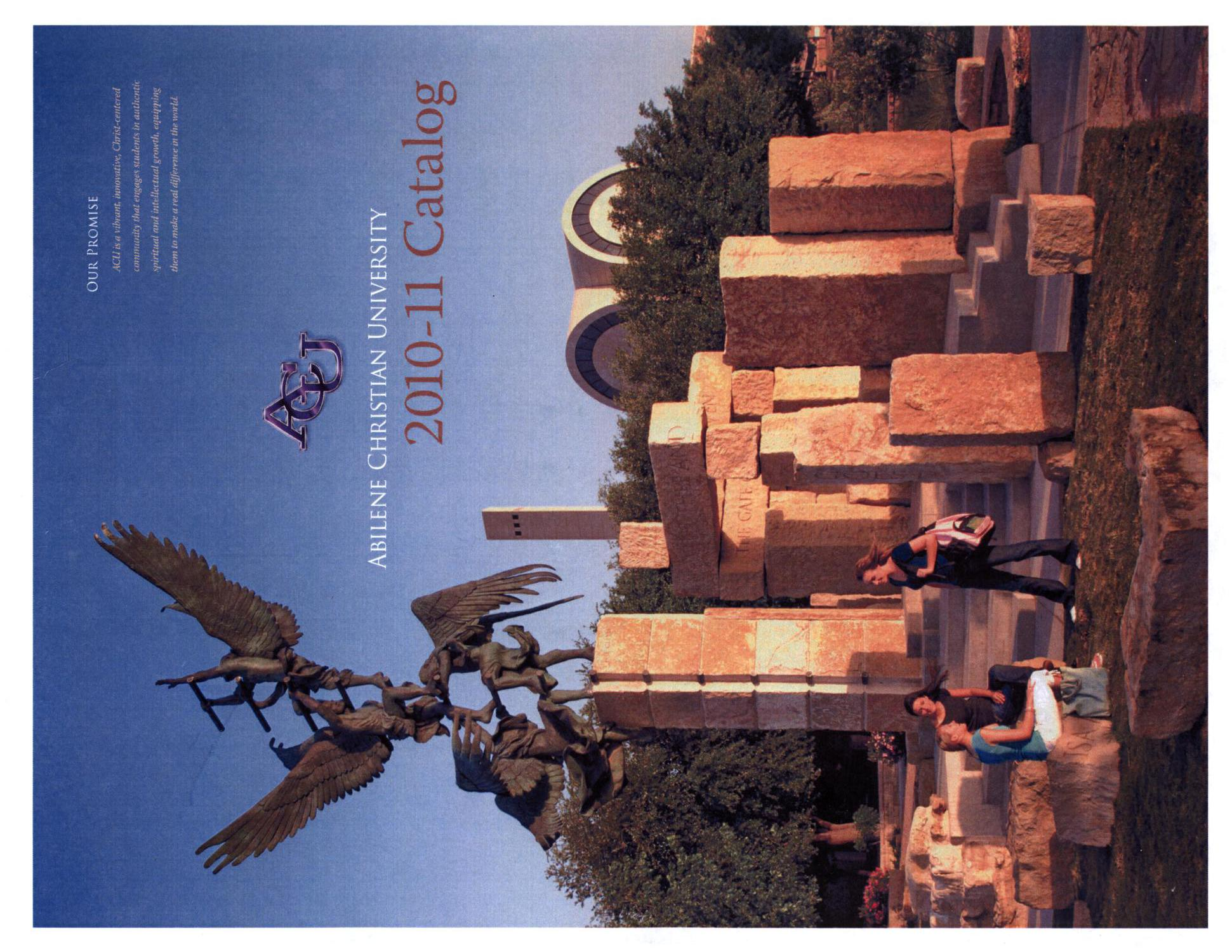Catalog of Abilene Christian University, 2010-2011                                                                                                      Title Page