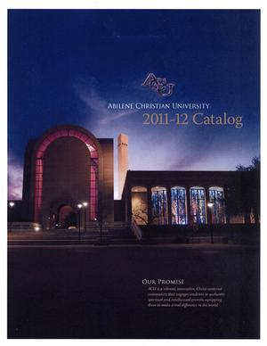 Catalog of Abilene Christian University, 2011-2012