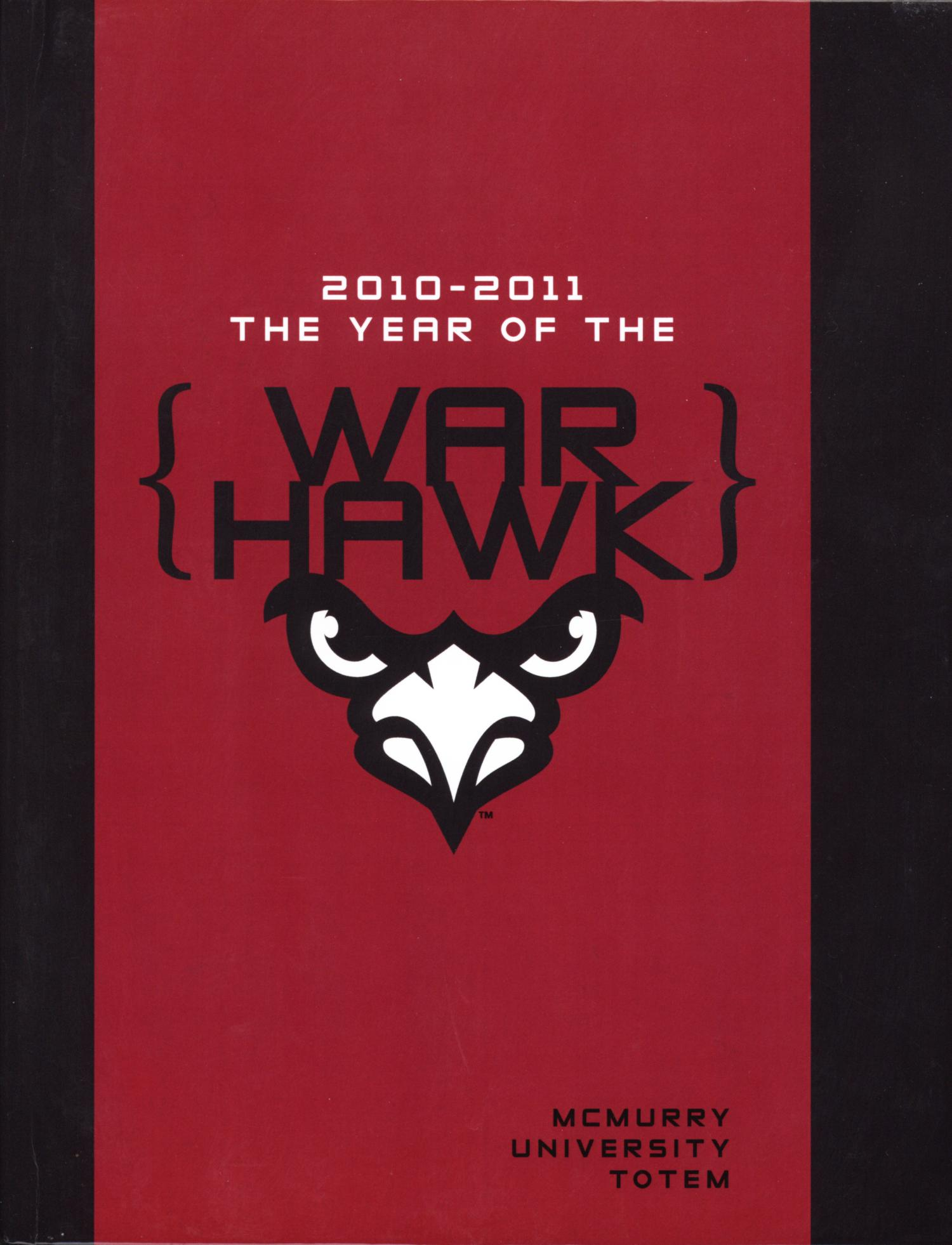 The Totem, Yearbook of McMurry University, 2011                                                                                                      Front Cover