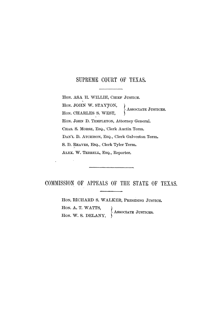 Cases argued and decided in the Supreme Court of the State of Texas, during the latter part of the Austin term, 1884, and the Tyler term, 1884.  Volume 62.                                                                                                      III