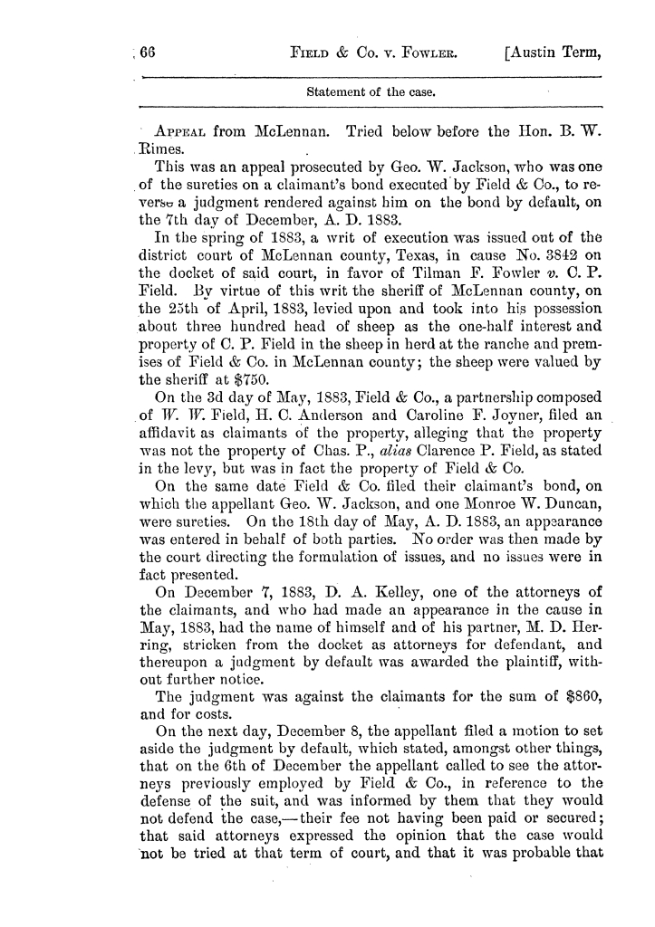 Cases argued and decided in the Supreme Court of the State of Texas, during the latter part of the Austin term, 1884, and the Tyler term, 1884.  Volume 62.                                                                                                      66