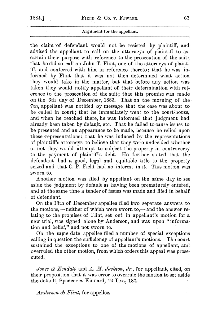 Cases argued and decided in the Supreme Court of the State of Texas, during the latter part of the Austin term, 1884, and the Tyler term, 1884.  Volume 62.                                                                                                      67