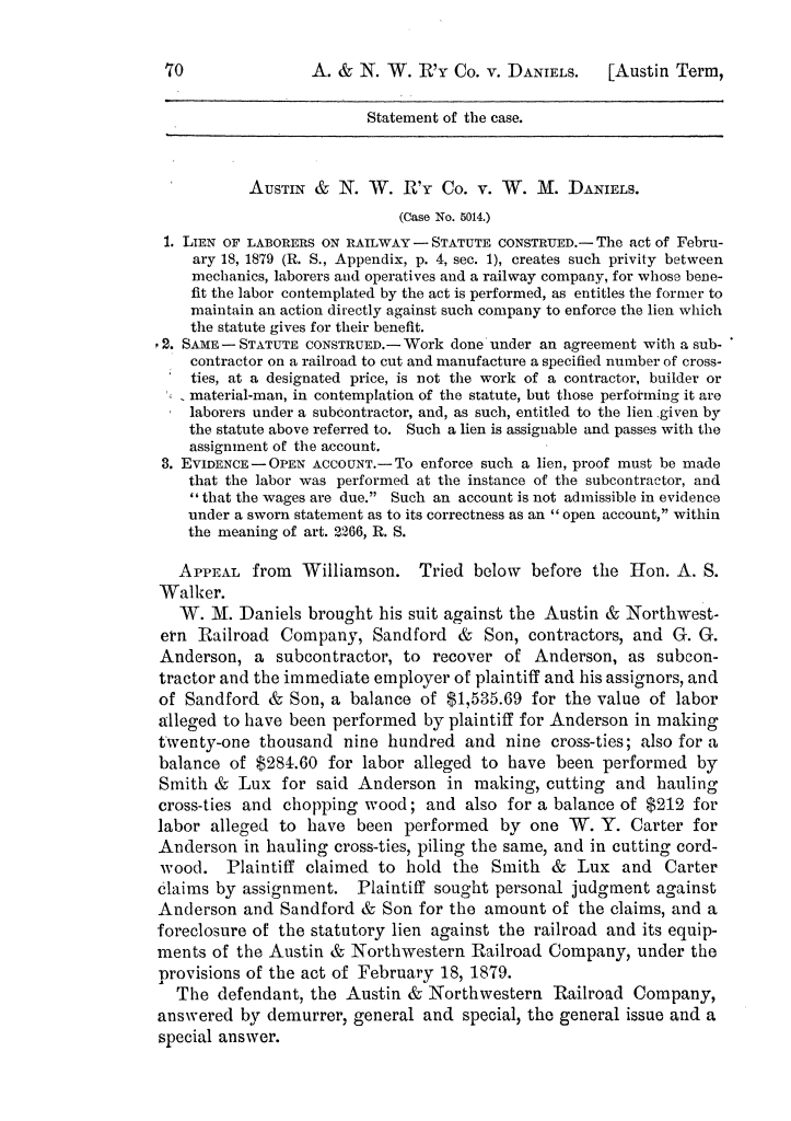 Cases argued and decided in the Supreme Court of the State of Texas, during the latter part of the Austin term, 1884, and the Tyler term, 1884.  Volume 62.                                                                                                      70