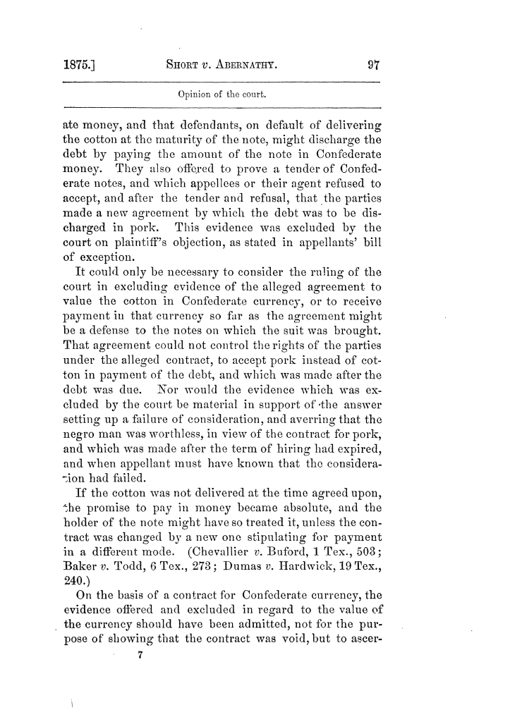 Cases argued and decided in the Supreme Court of Texas, during the latter part of the Tyler term, 1874, and the first part of the Galveston term, 1875.  Volume 42.                                                                                                      97